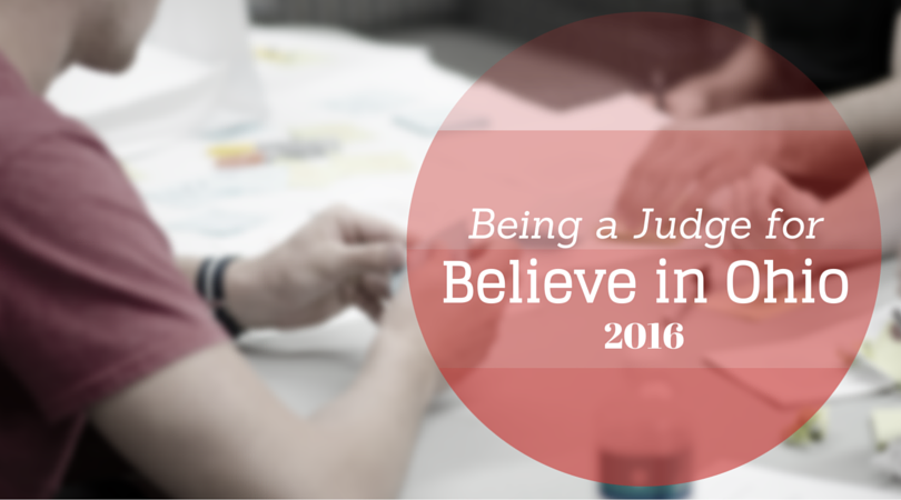 Being a Judge for Believe in Ohio 2016