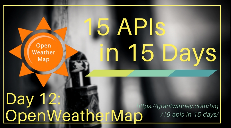 Accessing current and historical weather data with the OpenWeatherMap API