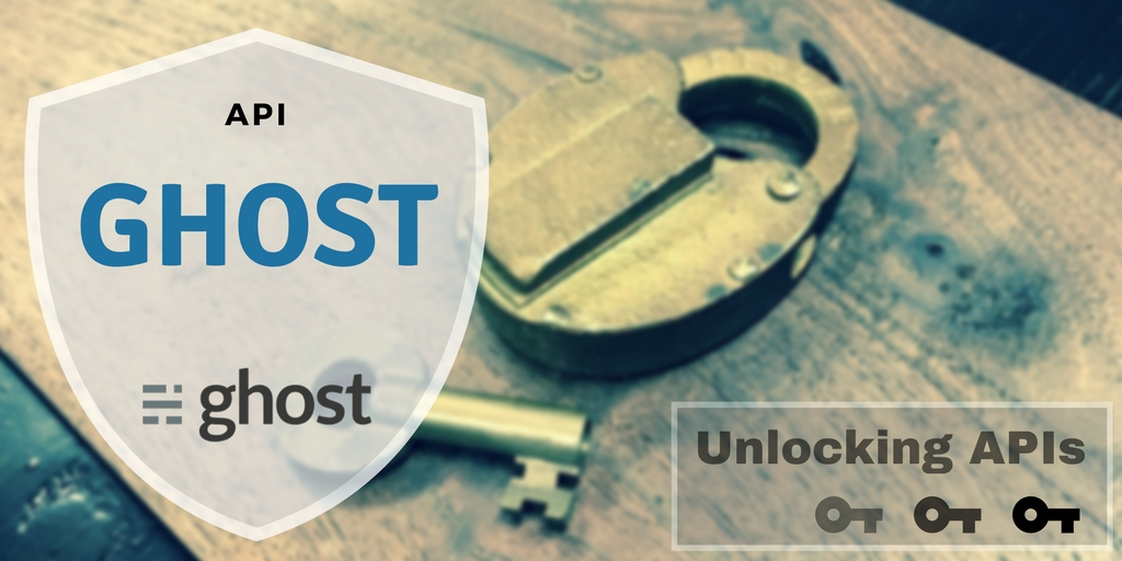 Managing your posts, tags, and users with the Ghost Blog API